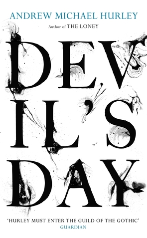Devil S Day Andrew Michael Hurley Dragonfly An Exploration Of Eco Fiction